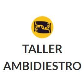 Taller Ambidiestro